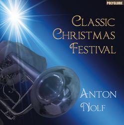 Classic Christmas Festival von Nolf,  Anton
