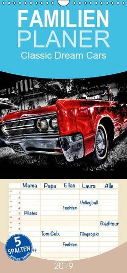 Classic Dream Cars – Familienplaner hoch (Wandkalender 2019 , 21 cm x 45 cm, hoch) von Härlein,  Peter