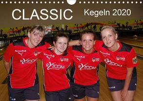 CLASSIC Kegeln 2020 (Wandkalender 2020 DIN A4 quer) von e.V.,  DKBC