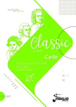 Classic meets Cello von Breuter-Widera,  Laura, Lorse,  Benedikt