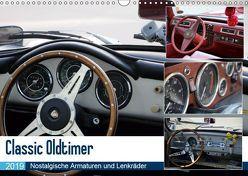 Classic Oldtimer – Nostalgische Armaturen und Lenkräder (Wandkalender 2019 DIN A3 quer) von Dubbels,  Gorden