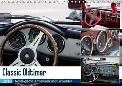 Classic Oldtimer – Nostalgische Armaturen und Lenkräder (Wandkalender 2019 DIN A4 quer) von Dubbels,  Gorden