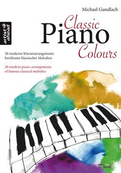 Classic Piano Colours von Gundlach,  Michael