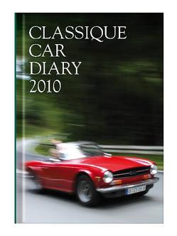 Classique Car Diary 2010 von Walter,  Fritz