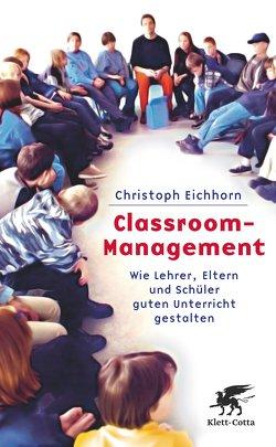 Classroom-Management von Eichhorn,  Christoph