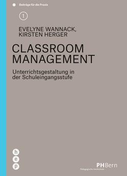 Classroom Management (E-Book) von Herger,  Kirsten, Wannack,  Evelyne