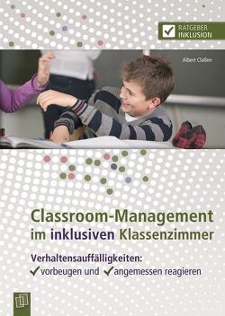 Classroom-Management im inklusiven Klassenzimmer von Classen,  Albert