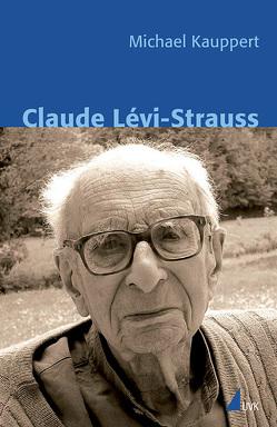 Claude Lévi-Strauss von Kauppert,  Michael
