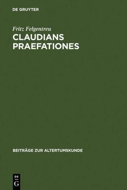 Claudians praefationes von Felgentreu,  Fritz