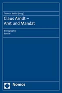 Claus Arndt – Amt und Mandat von Keidel,  Thomas