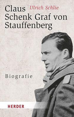 Claus Schenk Graf von Stauffenberg von Schlie,  Ulrich Dr. Dr.