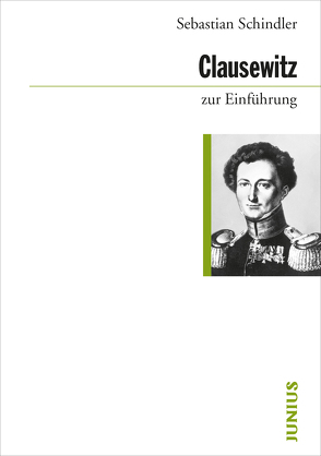 Clausewitz zur Einführung von Schindler,  Sebastian