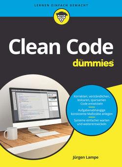 Clean Code für Dummies von Lampe,  Jürgen