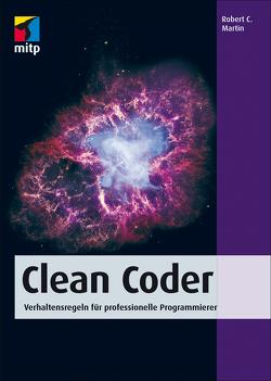 Clean Coder von Martin,  Robert C.