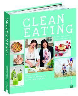 Clean Eating von Dotterweich,  Eva, Schocke,  Sarah, Spiel,  Susanne
