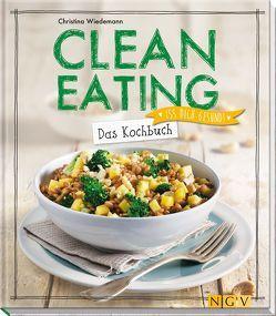 Clean Eating – Das Kochbuch von Wiedemann,  Christina