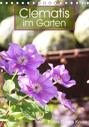 Clematis im Garten (Tischkalender 2020 DIN A5 hoch) von Kruse,  Gisela