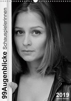 Clemens Haardiek: 99Augenblicke – Schauspielerinnen (Wandkalender 2019 DIN A3 hoch) von Haardiek,  Clemens