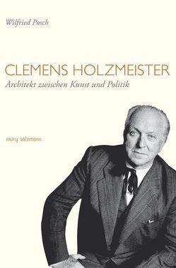 Clemens Holzmeister von Posch,  Wilfried