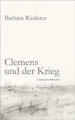 Clemens und der Krieg von Barbara,  Riederer