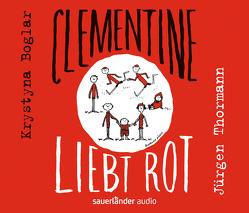 Clementine liebt Rot von Boglar,  Krystyna, Thormann,  Jürgen, Weiler,  Thomas