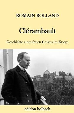 Clérambault von Rolland,  Romain, Zweig,  Stefan