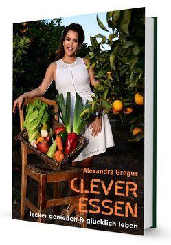 Clever Essen… von Gregus,  Alexandra