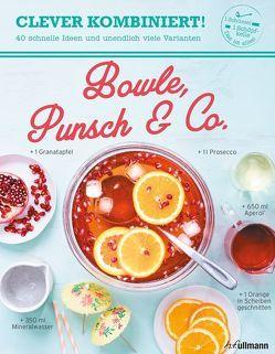 Clever kombiniert! Bowle, Punsch & Co. von Abraham,  Bérengère