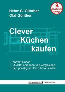 Clever Küchen kaufen von Günther,  Heinz G., Günther,  Olaf