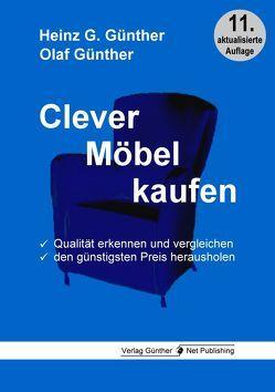 Clever Möbel kaufen von Günther,  Heinz G., Günther,  Olaf