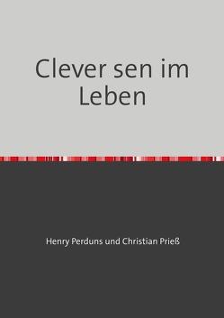 Clever sein im Leben von Perduns,  Henry