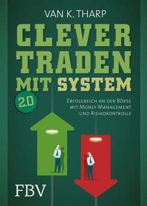 Clever traden mit System 2.0 von Tharp,  Van K.