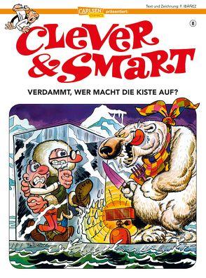 Clever und Smart 8: Verdammt, wer macht die Kiste auf? von Ibáñez,  Francisco