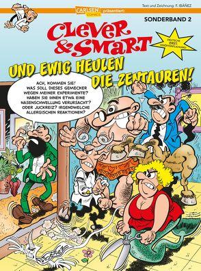 Clever und Smart Sonderband 2: Und ewig heulen die Zentauren von Höchemer,  André, Ibáñez,  Francisco