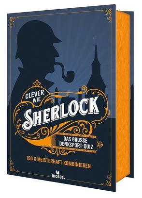 Clever wie Sherlock von Tessmann,  Dorina, Vogel,  Elke