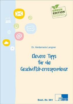 Clevere Tipps für die Geschäftskorrespondenz von Dr. Langner,  Heidemarie