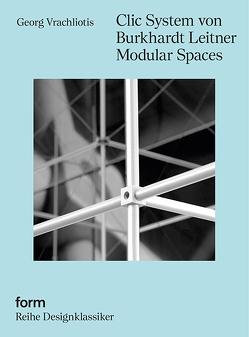 Clic System von Burkhardt Leitner Modular Spaces von Glasner,  Barbara