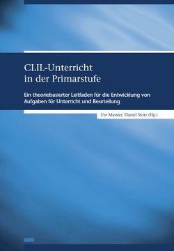 CLIL-Unterricht in der Primarstufe von Massler,  Ute, Stotz,  Daniel