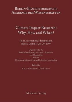 Climate Impact Research: Why, How and When? von Parthier,  Benno, Simon,  Dieter