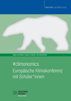 #climonomics von Elsner,  Daniela, Engartner,  Tim, Nijhawan,  Subin