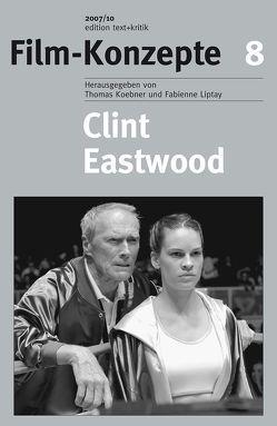 Clint Eastwood von Koebner,  Thomas, Liptay,  Fabienne, Mauer,  Roman