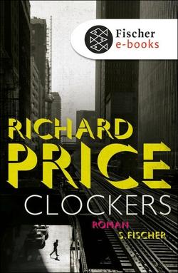 Clockers von Price,  Richard, Torberg,  Peter