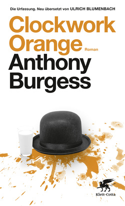 Clockwork Orange von Blumenbach,  Ulrich, Burgess,  Anthony