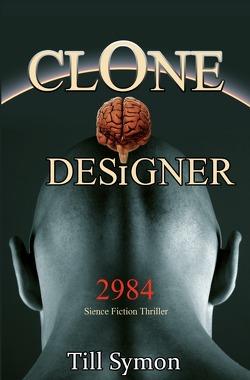 Clone Designer von Symon,  Till