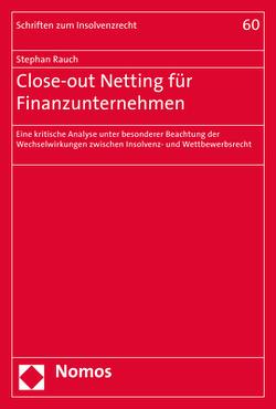 Close-out Netting für Finanzunternehmen von Rauch,  Stephan