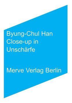Close-up in Unschärfe von Han,  Byung-Chul