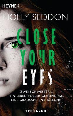 Close your eyes von Plassmann,  Jens, Seddon,  Holly