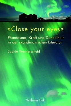 """""""Close your eyes"""" von Wennerscheid,  Sophie"""