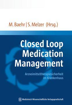 Closed Loop Medication Management von Bähr,  Michael, Melzer,  Simone