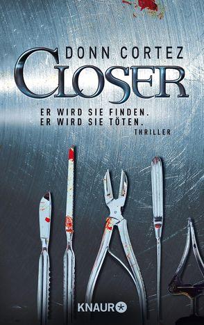 Closer von Cortez,  Donn, Pflüger,  Friedrich